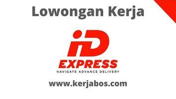 Loker PT IDexpress Service Solution
