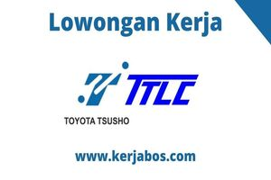 Loker PT Toyota Tsusho Logistic Center
