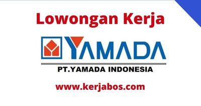 Loker PT Yamada Indonesia