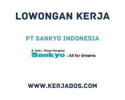 Lowongan kerja PT Sankyo Indonesia