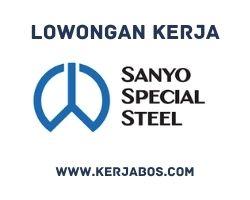 Lowongan kerja PT Sanyo Special Steel Indonesia