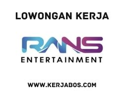 Lowongan kerja Rans Entertainment